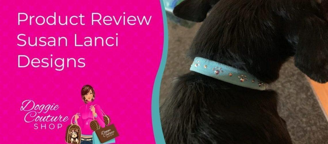 Product_Review-Susan_Lanci_Designs
